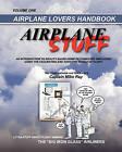 Airplane Stuff: Aviation Addicts Handbook by Capt Mike Ray (Paperback / softback, 2009)
