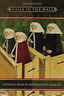 Nails in the Wall: Catholic Nuns in Reformation Germany by Amy Leonard (Hardback, 2005)
