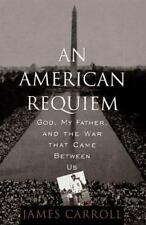 An American Requiem: God, My Father, and the War That Came Between Us, James Car