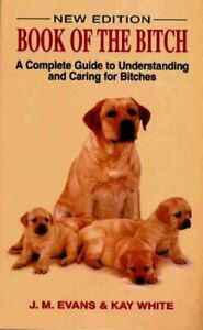 Book-of-the-Bitch-A-Complete-Guide-to-Understanding-and-Caring-for-Bitches