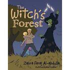 The Witch's Forest by Zahra Faraj Al-Abdulla (Paperback / softback, 2015)