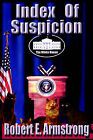 Index of Suspicion by Robert E Armstrong (Paperback / softback, 2001)