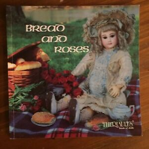 Bread Roses Theriault S Doll Auction Catalogue Book 837 1983 W Price List Ebay