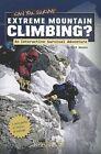 Can You Survive Extreme Mountain Climbing?: An Interactive Survival Adventure by Matt Doeden (Paperback / softback, 2012)