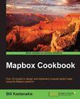 Mapbox Cookbook by Bill Kastanakis (Paperback, 2016)