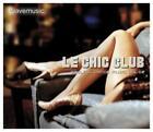 Le Chic Club 2 von Various Artists (2012)