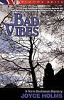 Bad Vibes by Joyce Holms (Paperback / softback, 2009)