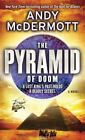 Nina Wilde and Eddie Chase: The Pyramid of Doom 5 by Andy McDermott (2010, Paperback)