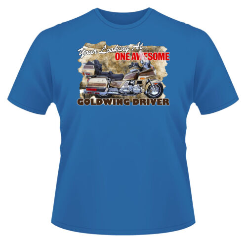 Mens Funny T-Shirt Ideal Gift//Present. Your Looking At Awesome Goldwing Driver