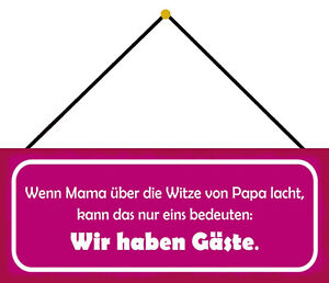 Mama & Papa Jokes We Have Guests Shield with Cord Tin Sign 10 X 27 CM K0655-K