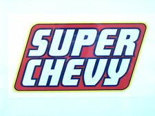 SUPER CHEVY Vinyl Decal Sticker, Rat Rod, Vintage Race, Chevrolet