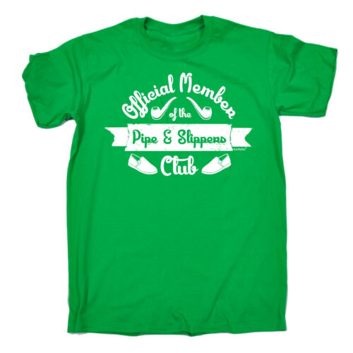 Official Member à Pipe And Slippers Club MENS T-SHIRT tee birthday dad grandad