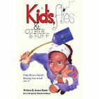 Kids Flies and Other Stuff Using Life as a Tool for Drawing Near to God James 4 8 Paperback – 29 Mar 2007