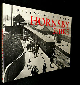 Pictorial-History-of-HORNSBY-SHIRE-By-Mari-Metzke-V-G-PB-2002