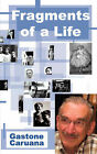 Fragments of a Life by Gastone Caruana (Paperback / softback, 2008)