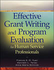 Effective Grant Writing and Program Evaluation for Human Service Professionals: An Evidence-Based Approach by Francis K. O. Yuen, Anne Marie Schmidt, Kenneth L. Terao (Paperback, 2009)