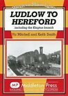 Ludlow to Hereford: Including the Kington Branch by Vic Mitchell, Keith Smith (Hardback, 2007)