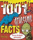 1001 Gruesome Facts: The Gross, the Ghoulish and the Ghastly! by Helen Otway (Paperback, 2007)