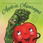 Apple vs. Asparagus by Tracy Wainwright (Paperback / softback, 2013)