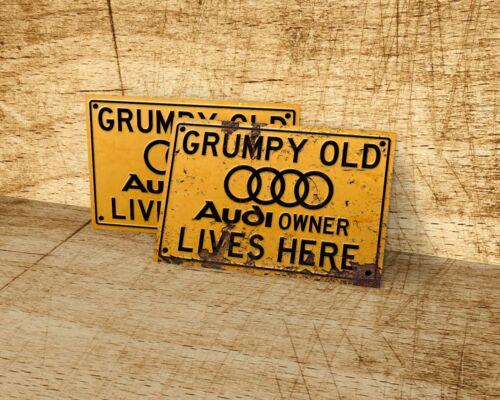 Hogar Gruñón viejo AUDI propietario vive aquí signo para garaje Cueva de hombre
