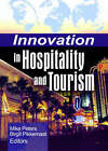 Innovation in Hospitality and Tourism by Mike Peters, Birgit Pikkemaat (Hardback, 2006)