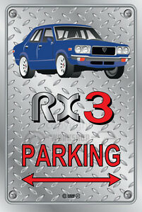 Parking-Sign-Metal-MazdA-RX3-4-door-13-Checkerplate-Look