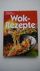 Wok-Rezepte-Schnell-amp-Frisch