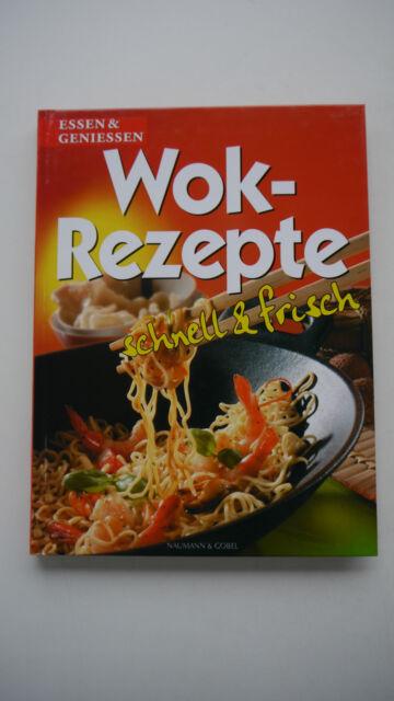 Wok-Rezepte Schnell & Frisch
