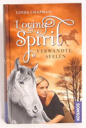 1 von 1 - Loving Spirit, Teil1, Verwandte Seelen; Linda Chapman