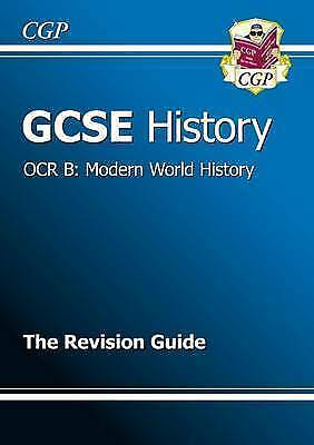 1 of 1 - GCSE History OCR B: Modern World History Revision Guide (A*-G Course) by CGP...