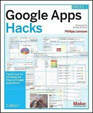 Google Apps Hacks: Tips & Tools for Unlocking the Power of Google Applications b