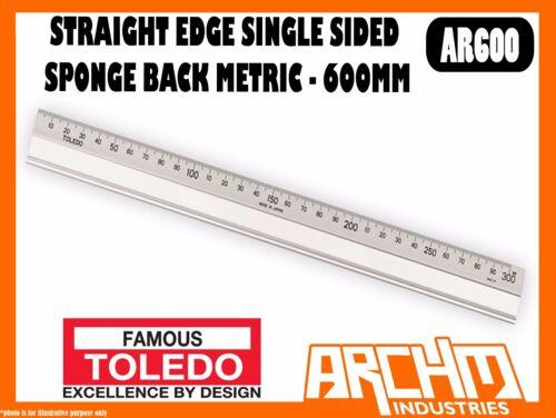 600MM TOLEDO AR600 ALUMINIUM STRAIGHT EDGE SINGLE SIDED SPONGE BACK METRIC