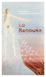 La-Renouee-de-F-Le-Lous-Delpech-Illustrations-Marie-Huot-contribution