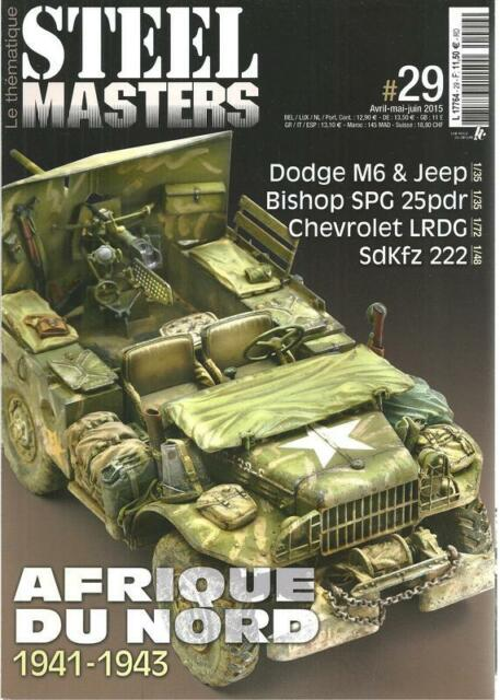 STEEL MASTERS LE THEMATIQUE N° 29 / AFRIQUE DU NORD 1941-1943 - DODGE M6 ET JEEP