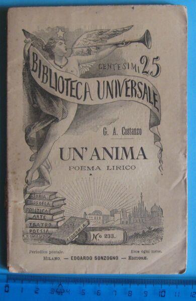 """""""un'anima"""" Di G. A. Costanzo Biblioteca Universale Sonzogno 1894 Nr. 233"""
