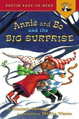 Annie and Bo and the Big Surprise by Partridge, Elizabeth -ExLibrary