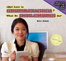 Qué hace la secretaria de la escuela? / What Do School Secretaries Do?-ExLibrary