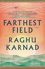 Farthest Field: An Indian Story of the Second World War by Raghu Karnad (Paperback, 2016)
