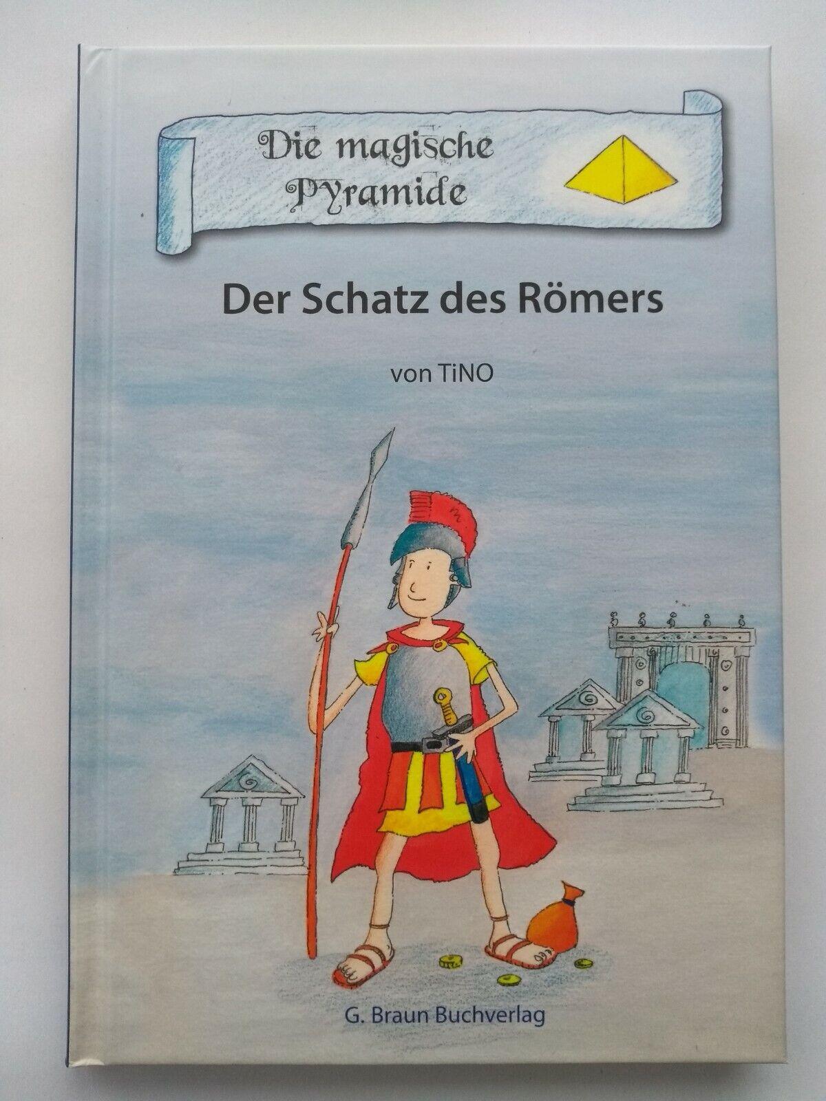 Der Schatz des Römers Gebundene Ausgabe ? 20. September 2010