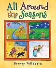 All Around the Seasons by Barney Saltzberg (Hardback, 2010)