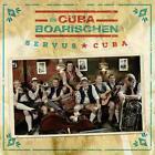 Servus Cuba! von Die CubaBoarischen (2016)