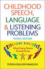 Childhood Speech, Language, and Listening Problems by Patricia McAleer Hamaguchi (Paperback, 2010)