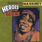 Heroes of the Blues: The Very Best of Ma Rainey by Ma Rainey (CD, Aug-2003, Shout! Factory)