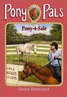 Pony Pals: Pony-4-Sale No. 30 by Jeanette Winter and Jeanne Betancourt (2001, Paperback)
