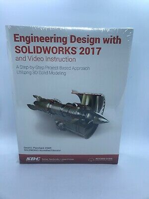 Engineering Design With Solidworks 2017 Video Instruction By David Planchard E 9781630570651 Ebay