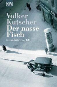 VOLKER KUTSCHER Der nasse Fisch Gereon Raths 1. Fall Taschenbuch - Berlin, Deutschland - VOLKER KUTSCHER Der nasse Fisch Gereon Raths 1. Fall Taschenbuch - Berlin, Deutschland