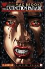 Max Brooks' the Extinction Parade: Volume 1 by Max Brooks (Paperback, 2014)