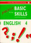 Practice in the Basic Skills: Bk.4: English by Derek Newton, David Smith (Hardback, 1993)