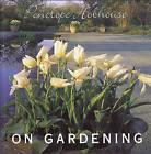 Penelope Hobhouse on Gardening by Penelope Hobhouse (Hardback, 1994)