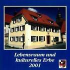 Lebensraum und kulturelles Erbe von Hartmut Schötz (2001, Gebundene Ausgabe)